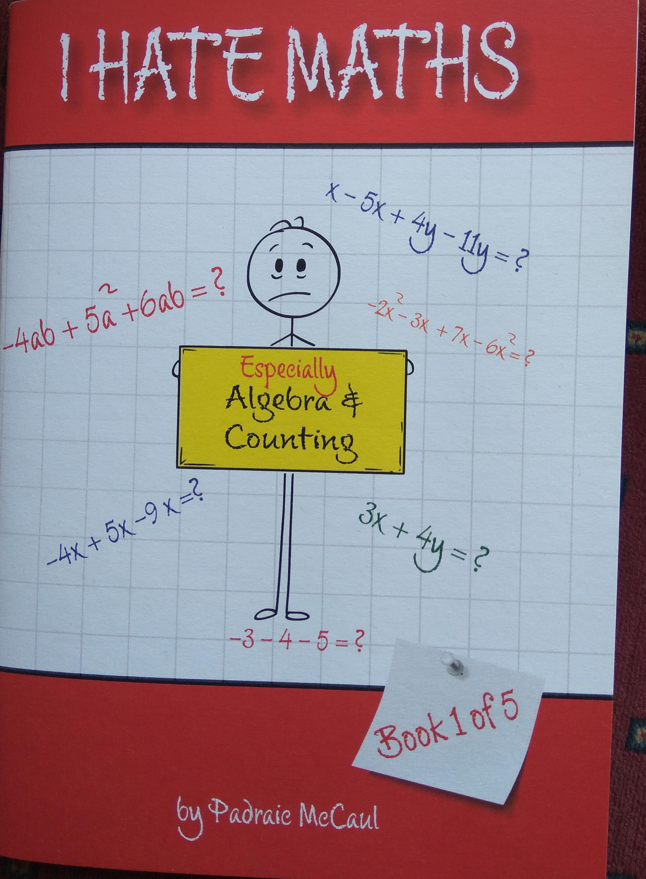 I Hate Maths Algebra Counting | Monaghan Books I Hate Math Book